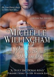 A Wish to Build a Dream On Book by Michelle Willingham