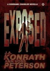 Exposed (Codename: Chandler, #0.2) Book by J.A. Konrath