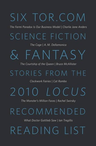 Six Tor.com Science Fiction & Fantasy Stories from the 2010 Locus Recommended Reading List