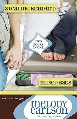 Mixed Bags / Stealing Bradford (Carter House Girls, #1-2)