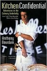 Kitchen Confidential: Adventures in the Culinary Underbelly (updated edition)
