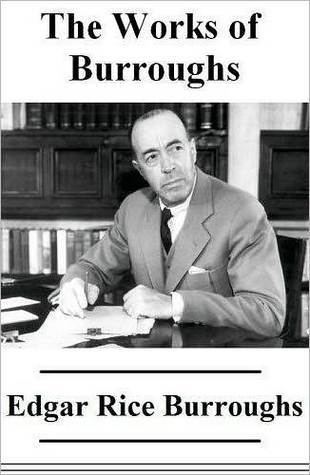 Essential Works of Edgar Rice Burroughs