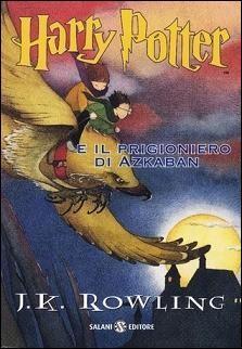 Harry Potter e il prigioniero di Azkaban (Harry Potter, #3)