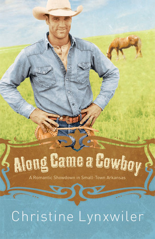Along Came a Cowboy (Pinky Promise Sisterhood, #2)