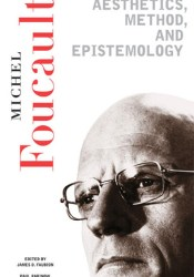Aesthetics, Method, and Epistemology Book by Michel Foucault