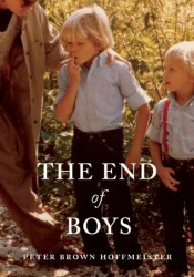 The End of Boys Book by Peter Brown Hoffmeister