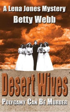 Desert Wives (A Lena Jones Mystery #2)