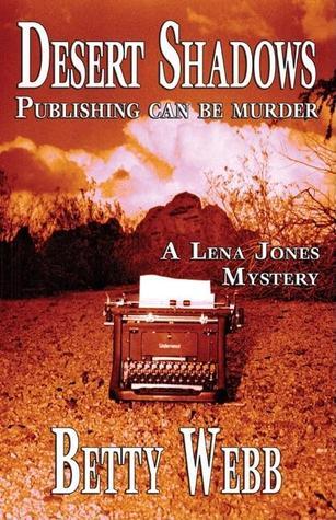 Desert Shadows (A Lena Jones Mystery #3)