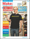 Make: Ultimate Workshop and Tool Guide