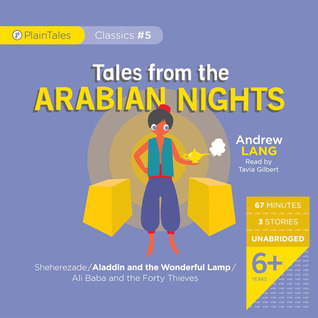 Tales from the Arabian Nights: Sheherazade / Aladdin / Ali Baba and the 40 Thieves