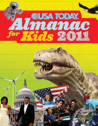 The USA TODAY® Almanac for Kids 2011