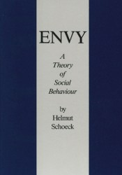 Envy: A Theory of Social Behaviour Book by Helmut Schoeck