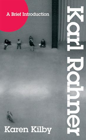 Karl Rahner: A Brief Introduction