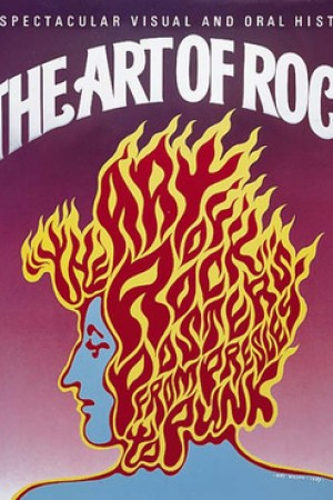 The Art of Rock: Posters from Presley to Punk pdf books