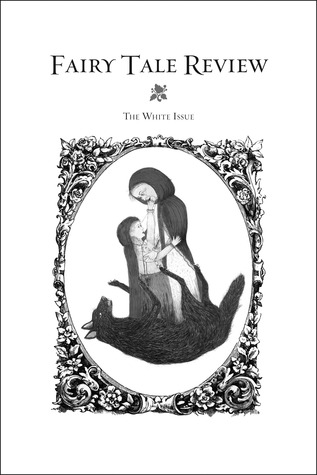 Fairy Tale Review, The White Issue