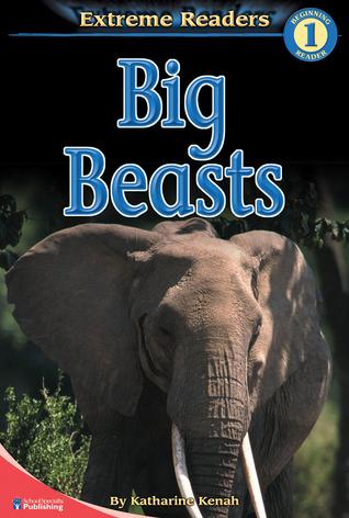 Big Beasts, Level 1 Extreme Reader