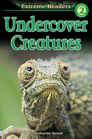 Undercover Creatures, Grades K - 1: Level 2
