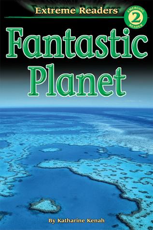 Fantastic Planet, Grades K - 1: Level 2