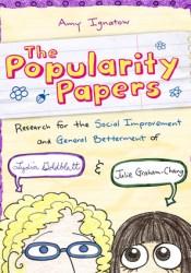 The Popularity Papers (The Popularity Papers, #1) Book by Amy Ignatow