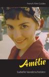 Amélie: Le Fabuleux destin d'Amélie Poulain