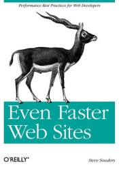 Even Faster Web Sites Book by Steve Souders