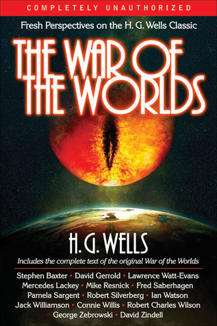 The War of the Worlds: Fresh Perspectives on the H.G. Wells Classic