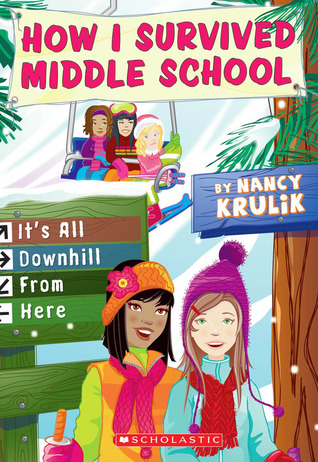 It's All Downhill From Here (How I Survived Middle School, #8)