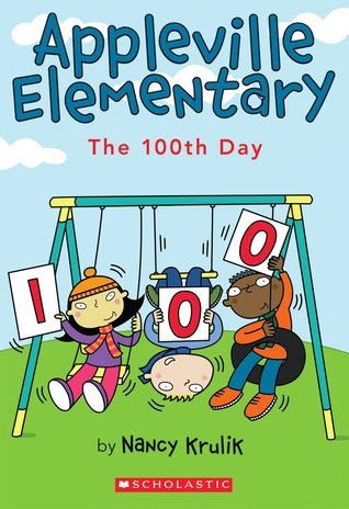 The 100th Day (Appleville Elementary, #3)