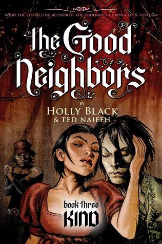 Kind (The Good Neighbors, #3)