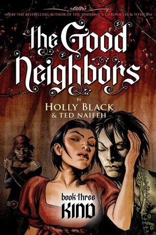 Kind (The Good Neighbors, #3)