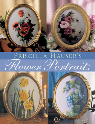 Priscilla Hauser's Flower Portraits