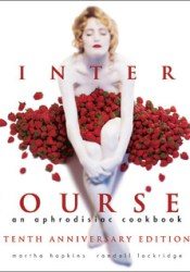 InterCourses: An Aphrodisiac Cookbook Book by Martha Hopkins