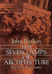 The Seven Lamps of Architecture Book by John Ruskin