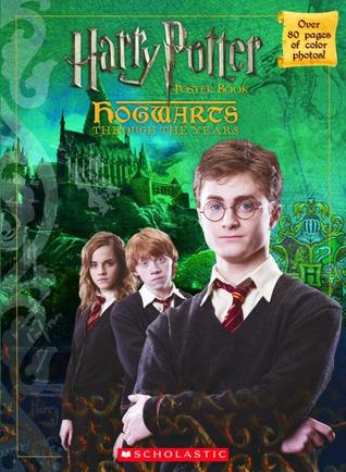 Hogwarts Through The Years Poster Book