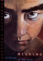 Mishima: A Vision of the Void Book by Marguerite Yourcenar