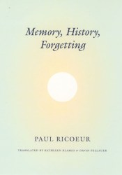 Memory, History, Forgetting Book by Paul Ricœur