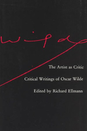The Artist as Critic: Critical Writings of Oscar Wilde pdf books