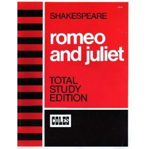 Shakespeare Romeo And Juliet Total Study Edition