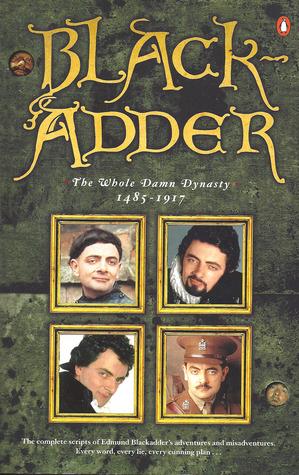 Blackadder: The Whole Damn Dynasty, 1485-1917