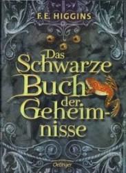 Das schwarze Buch der Geheimnisse (Tales From The Sinister City, #1)