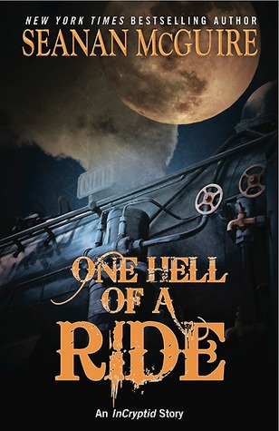 One Hell of a Ride (InCryptid, #0.02)