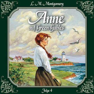Anne auf Green Gables 4: Ein Abschied und ein Anfang