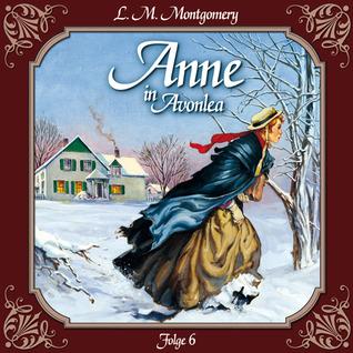 Anne in Avonlea 6: Ein rabenschwarzer Tag und seine Folgen