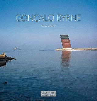 Gonçalo Byrne (Colecção Arquitectos Portugueses #11)