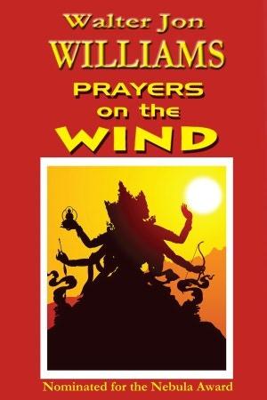 Prayers on the Wind