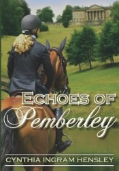 Echoes of Pemberley Book by Cynthia Ingram Hensley