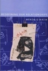 Redefining Our Relationships: Guidelines for Responsible Open Relationships Book