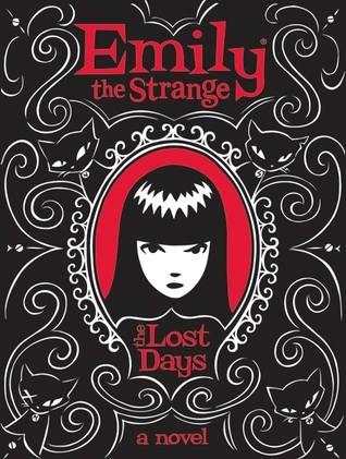 The Lost Days (Emily the Strange Novels, #1)
