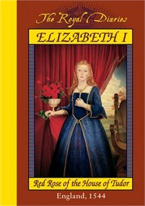 Elizabeth I: Red Rose of the House of Tudor, England, 1544