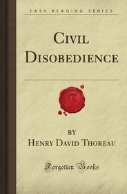 Civil Disobedience (Forgotten Books)